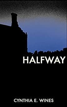Halfway by [Wines, Cynthia E.]