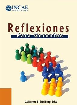 Reflexiones para gerentes (Spanish Edition) by [Edelberg, Guillermo S
