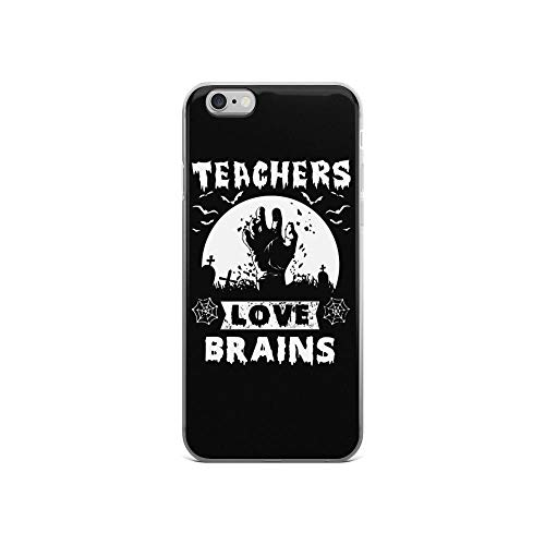 iPhone 6/6s Pure Clear Case Cases Cover Teachers Love Brains Funny Saying Happy Halloween Creepy Design -