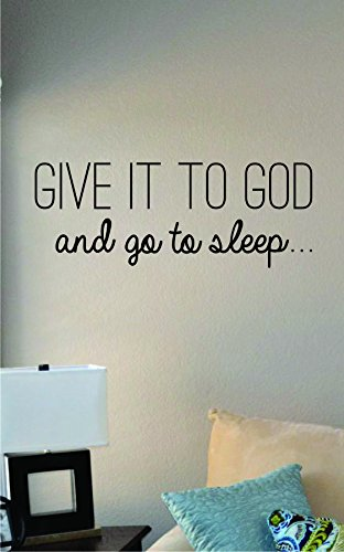 JS Artworks Give It to God and Go to Sleep Vinyl Wall Art Decal Sticker