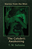 Stories from the Mist: The Colubrii: Awakening
