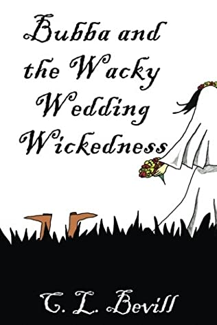 book cover of Bubba and the Wacky Wedding Wickedness