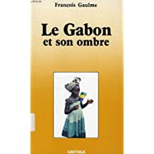 Gabon Et Son Ombre