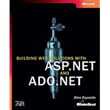 Building Web Solutions with ASP.NET and ADO.NET (Developer Reference)