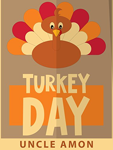 Turkey Day: Thanksgiving Stories for Kids, Thanksgiving Jokes, and More!
