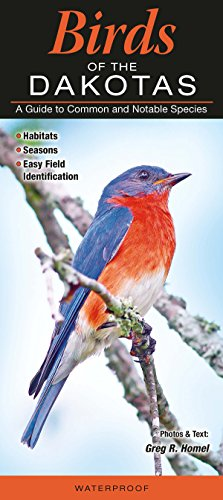 Birds of the Dakotas: A Guide to Common and Notable Species (Guide to Common & Notable ()