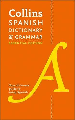 Collins Spanish Dictionary & Grammar: Essential Edition