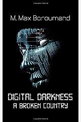 Digital Darkness: A Broken Country Paperback