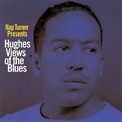 Hughes Views of the Blues