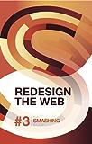 Redesign The Web (The Smashing Book 3) (Smashing Books)
