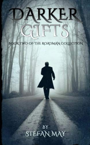 Darker Gifts: Book Two of the Roadman Collection