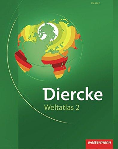 Diercke Weltatlas 2: für Hessen