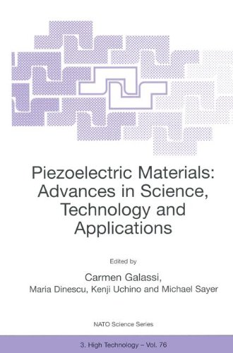 Piezoelectric Materials: Advances in Science, Technology and Applications (Nato Science Partnership Subseries: 3)