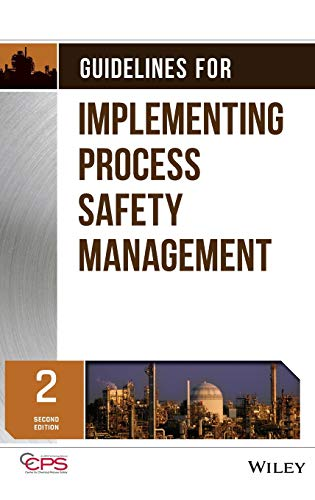 - Guidelines for Implementing Process Safety Management