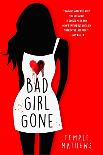 Bad Girl Gone: A Novel