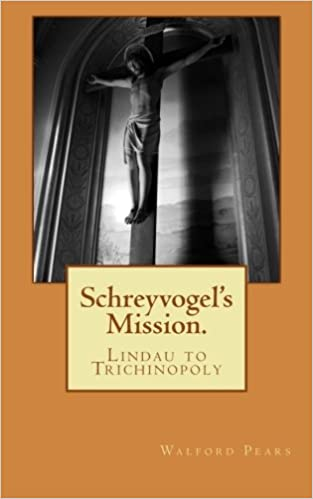 Schreyvogels Mission