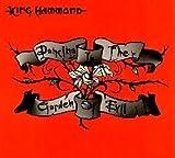 King Hammond - Dancing In The Garden Of Evil, Inc FREE CD!!