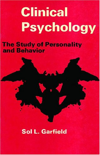 Clinical Psychology: The Study of Personality and Behavior