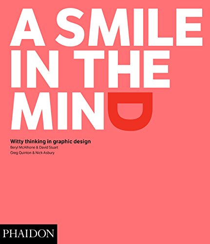 A Smile in the Mind -Witty Thinking in Graphic Design