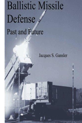 Ballistic Missile Defense: Past And Future
