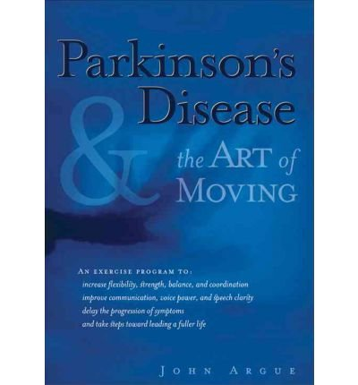 Download Parkinson's Disease and the Art of Moving: Dancing with the Dragon (Paperback) - Common pdf