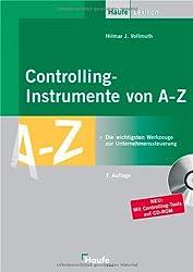 Controlling-Instrumente von A - Z: Die wichtigsten Werkzeuge zur Unternehmenssteuerung