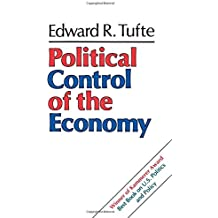 Political Control of the Economy by Edward R. Tufte (1980-05-01)