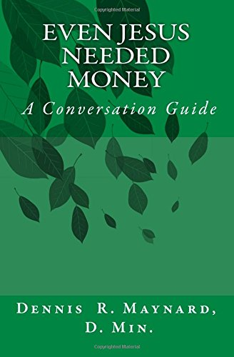 Even Jesus Needed Money: A Conversation Guide
