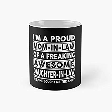 8967eeee0 Image Unavailable. Image not available for. Color: Mommy Im A Proud Mom In  Law Of Freaking Awesome Daughter ...