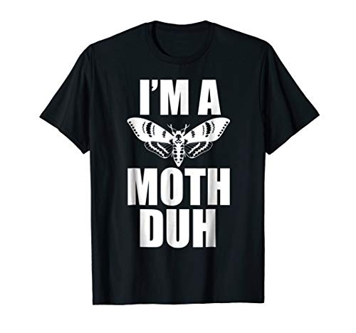 Moth Shirt I'm A Moth Duh Easy Halloween Costume Shirt for $<!--$16.97-->