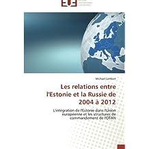 RELATIONS ENTRE L ESTONIE ET LA RUSSIE DE (LES)