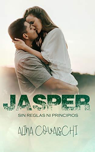 Jasper (Sin reglas ni principios 2) por Alina Covalschi