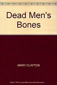 Paperback Dead Men's Bones Book