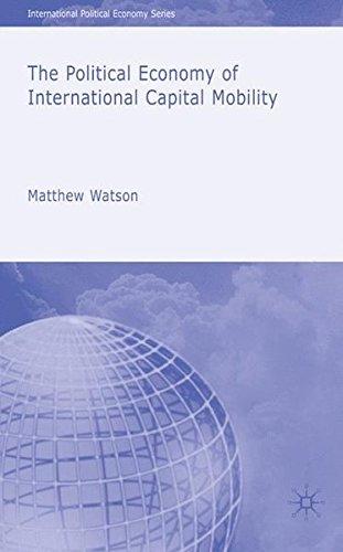 The Political Economy of International Capital Mobility (International Political Economy Series)