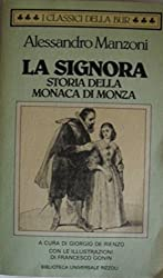 La Signora. Storia della Monaca di Monza