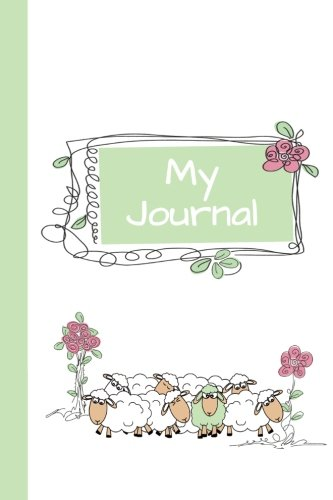 My Journal: Sheep (Green) 6x9 - LINED JOURNAL - Journal with lined pages - (Diary, Notebook) (Baby Animals Lined Journal Series)