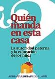 ¿Quién Manda en Esta Casa?, Adriana Urdiain de Alanís, 0764822209