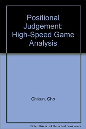 Positional Judgment: High-Speed Game Analysis by Cho Chikun