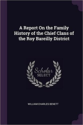 a report on the family history of the chief clans of the roy