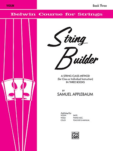 String Builder, Bk 3: A String Class Method (for Class or Individual Instruction) - Violin (Belwin Course for - String Book Builder Violin