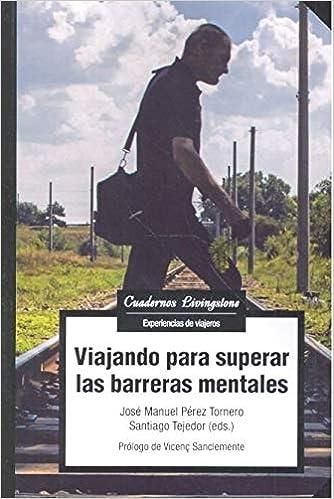 Viajando para superar las barreras mentales: 9788491804000: Amazon.com: Books