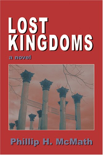 - Lost Kingdoms: A Novel
