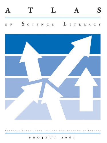 Atlas of Science Literacy: Project 2061 by AAAS
