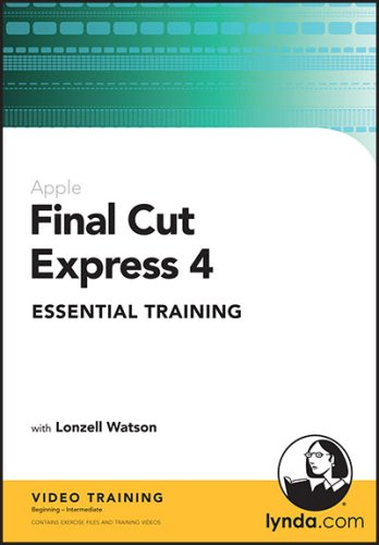 Final Cut Express 4 Essential Training