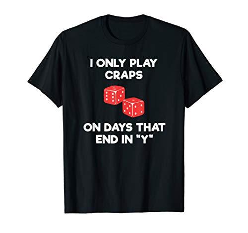 Craps Dice Shirt - Funny Casino Game Gambling Days ()
