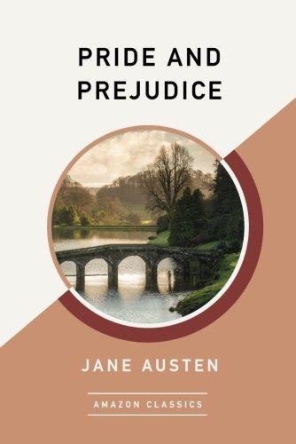 Pride and Prejudice (AmazonClassics Edition)