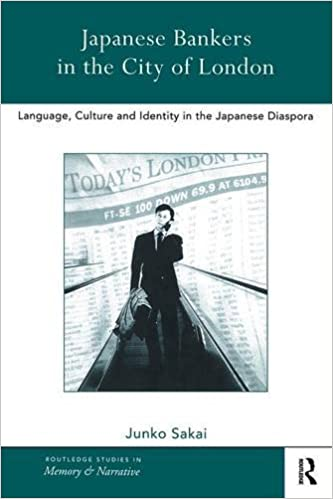 Japanese Bankers in the City of London: Language, Culture