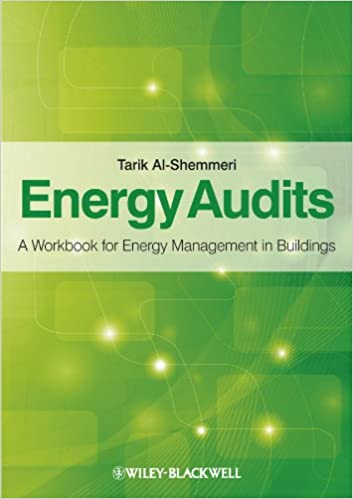 Energy Audits: A Workbook for Energy Management in Buildings