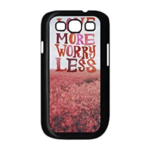 DIY Cover Case with Hard Shell Protection for Samsung Galaxy S3 I9300 case with love more worry less lxa#866316 by icecream design
