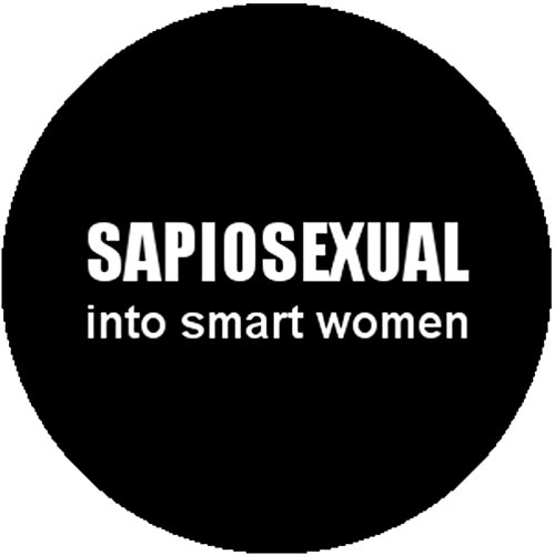 [Badge Button Pin Sapiosexual Into Smart Women Cute Funny Sexy Adult Geek Nerd] (Cute Female Nerd Costumes)